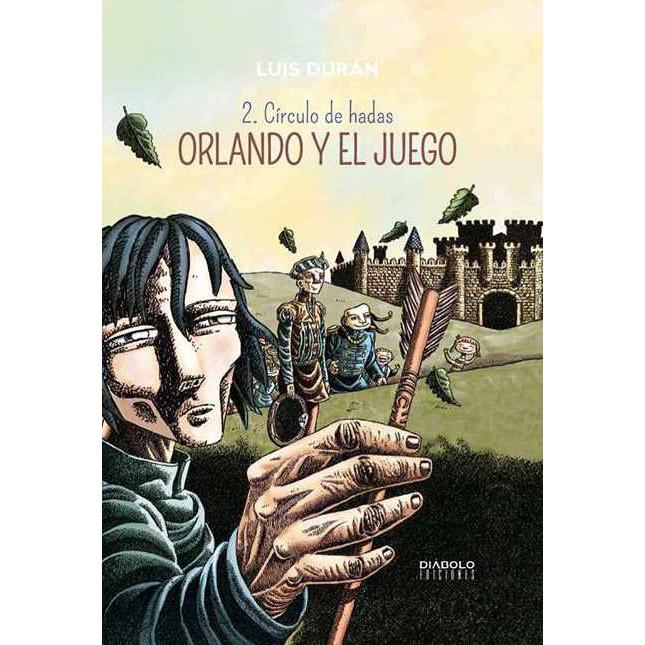 Orlando y el juego II. Círculo de hadas – Diábolo Ediciones ...