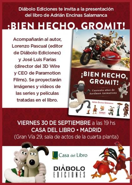 ¡Bien hecho, Gromit! se presenta en Madrid.