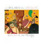 La bipolaridad del chocolate II. Balada de una fregona