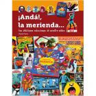 ANDÁ, LA MERIENDA! Las deliciosas colecciones de nuestra niñez.