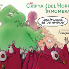 LA CRIPTA DEL HORROR (INNOMBRABLE) VOLUMEN 3.
