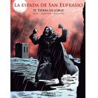 LA ESPADA DE SAN EUFRASIO II. TIERRA DE LOBOS