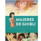 Mujeres de Ghibli. La huella femenina de Miyazaki en el anime.