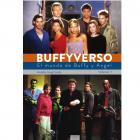 Buffyverso. El mundo de Buffy y Angel. Volumen I.