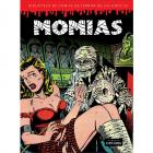 Momias (Biblioteca de cómics de terror de los años 50, volumen 4).