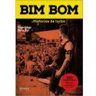 BIM BOM. HISTORIAS DE LUCHA