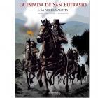 LA ESPADA DE SAN EUFRASIO I. LA ALDEA MALDITA.
