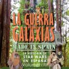 LA GUERRA DE LAS GALAXIAS MADE IN SPAIN. La historia de Star Wars en España Volumen III. (La edición especial, 1997-1998).