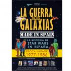 LA GUERRA DE LAS GALAXIAS MADE IN SPAIN. La historia de Star Wars en España.