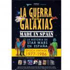LA GUERRA DE LAS GALAXIAS MADE IN SPAIN. La historia de Star Wars en España.