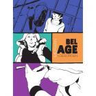 BEL AGE I: Desorden