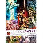 Destino Camelot. Reinos fantásticos del cine y la televisión.