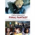 Explorando Final Fantasy. Un análisis de la leyenda.