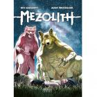 MEZOLITH II. Sueños y pesadillas de la Edad de piedra.