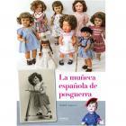 LA MUÑECA ESPAÑOLA DE POSGUERRA.