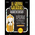 LA GUERRA DE LAS GALAXIAS MADE IN SPAIN. La historia de Star Wars en España (Época Vintage, 1977-1986). EDICIÓN DEFINITIVA.