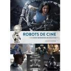 Robots de cine. De María a Alita.