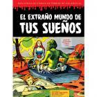 El extraño mundo de tus sueños (Biblioteca de cómics de terror de los años 50, volumen 7).