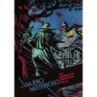 El viajero misterioso (los archivos de Steve Ditko. Volumen III)
